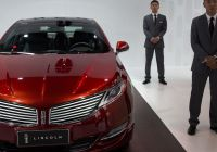 2016 Lincoln Mkz Luxury ford to Sell Lincoln Cars In China for First Time