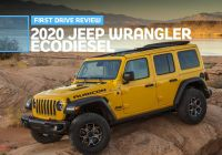 2017 Jeep Wrangler Awesome 2020 Jeep Wrangler Unlimited Ecodiesel First Drive Jeep Ain