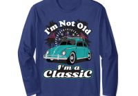 60s Cars for Sale Near Me Best Of Amazon I M Not Old I M Classic Hippie Retro Bug Beetle