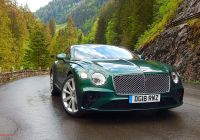 Bentley Gtc Luxury First Drive 2019 Bentley Continental Gt