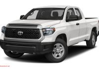 Best Gas Mileage Trucks Awesome 2019 toyota Tundra Sr 4 6l V8 4×2 Double Cab 6 6 Ft Box 145 7 In Wb Specs and Prices
