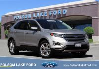Carfax Used Suv Awesome Certified Used 2017 ford Edge for Sale Folsom Ca