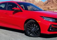 Civic Si for Sale Fresh First Spin 2020 Honda Civic Si the Daily Drive