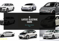 Electric Cars 2020 Luxury 9 Latest Electric Cars with their Features and Safety Tips