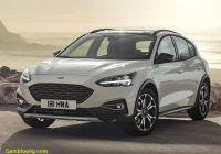 Ford Focus Se Best Of 2019 ford Focus Active Dead before Arrival In America
