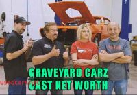 Graveyard Carz Cast Awesome Graveyard Carz Cast Net Worth and Salary In 2018 Wiki Bio