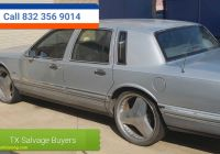 Junk Cars for Sale Near Me Beautiful Baytown Junk Car 832 356 9014 Junk Car Removal & Buyer for