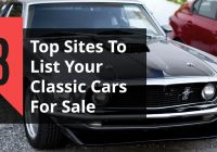 Muscle Cars for Sale Fresh top 3 Car Selling Sites to Sell Your Classic Car to