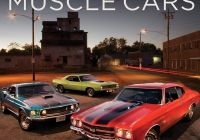 Muscle Cars Near Me Luxury American Muscle Cars A Full Throttle History Darwin