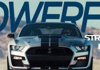 Mustang 2020 Inspirational the Most Powerful Street Legal ford Ever – 2020 Shelby