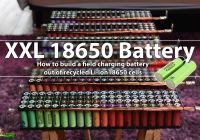 Tesla 18650 Battery Lovely How to Build A Field Charging Battery Out Of Recycled